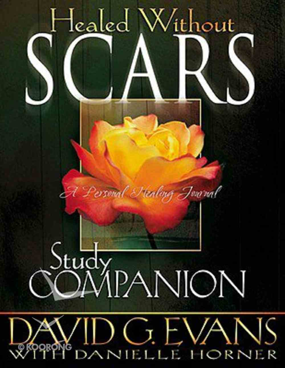 Healed Without Scars (Study Companion) Paperback