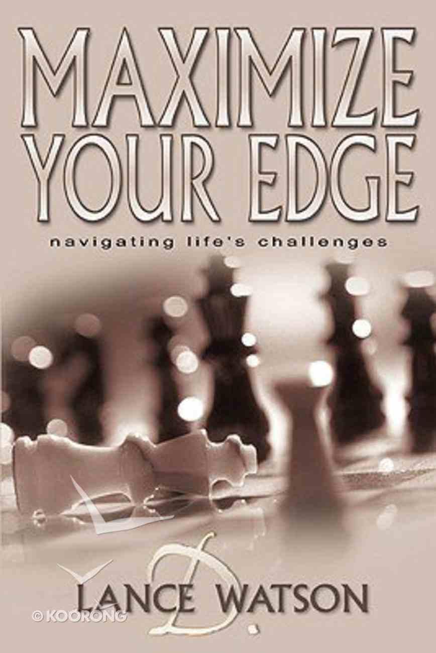 Maximize Your Edge Paperback
