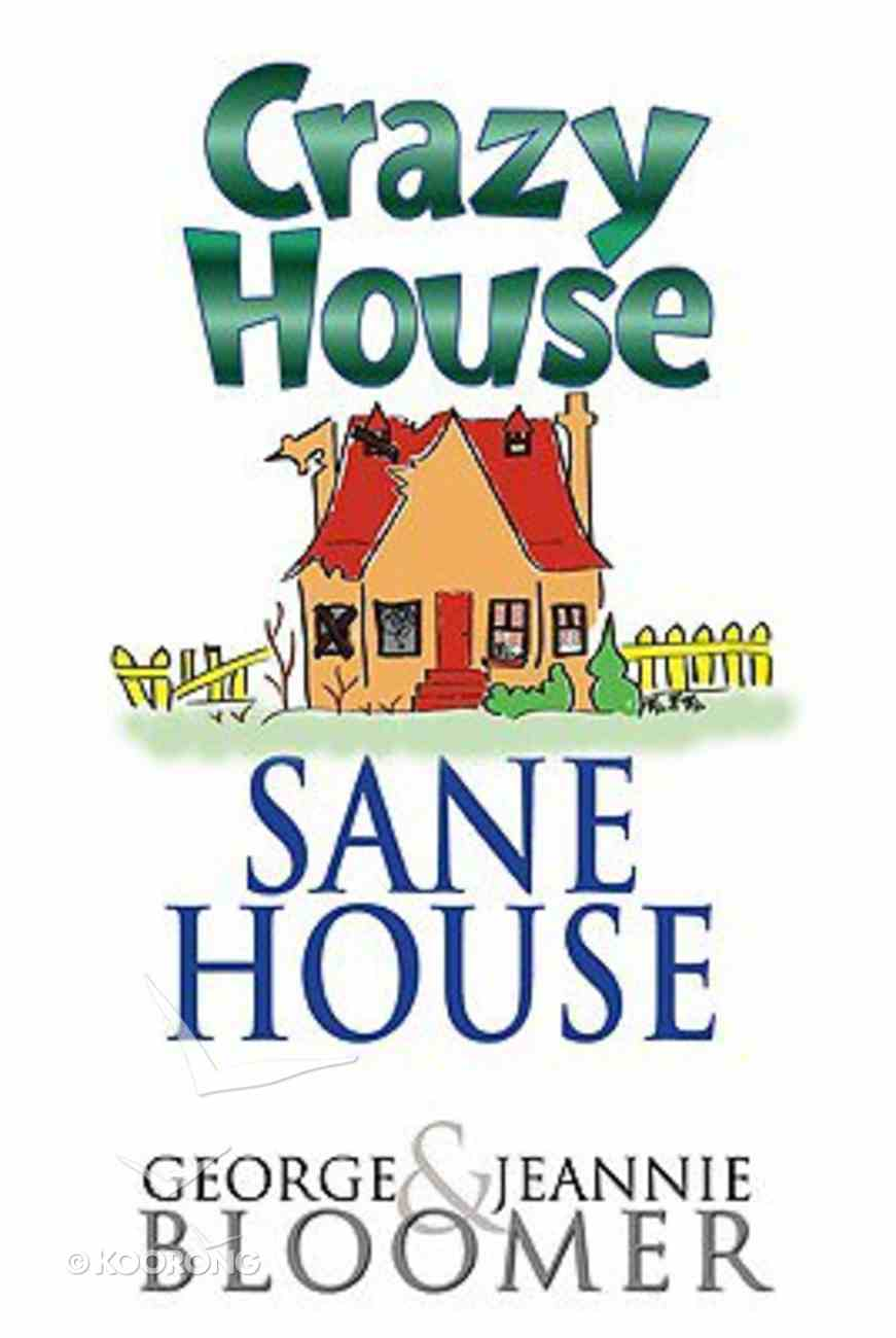 Crazy House, Sane House Paperback