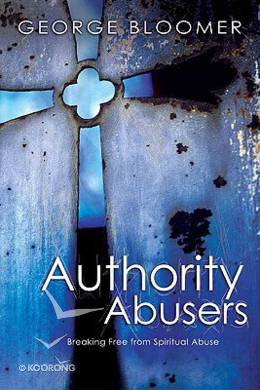 Authority Abusers Paperback