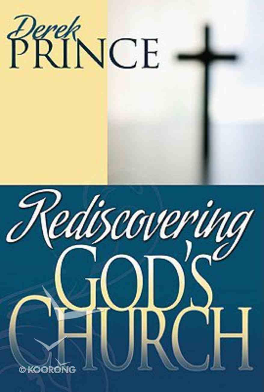 Rediscovering God's Church Hardback