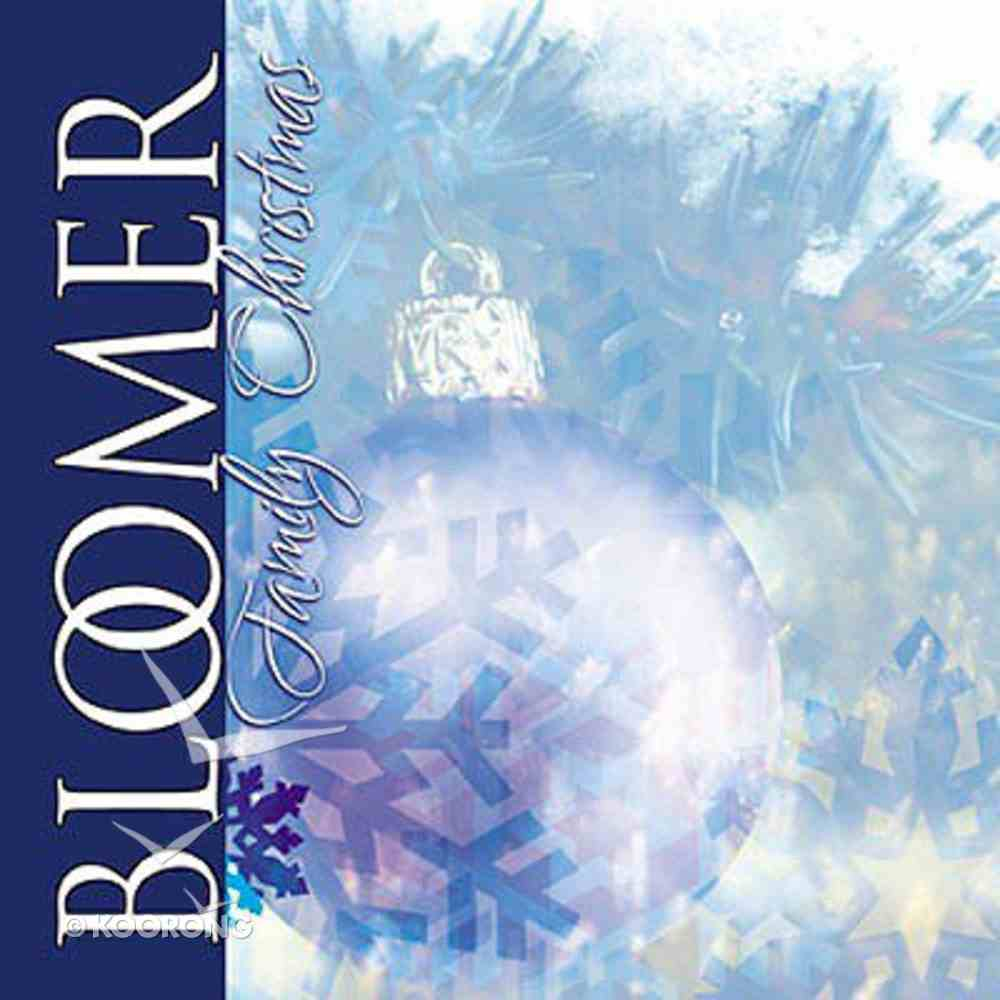 Bloomer Family Christmas CD