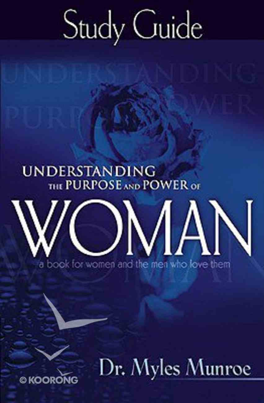 Understanding the Purpose and Power of Woman (Study Guide) Paperback