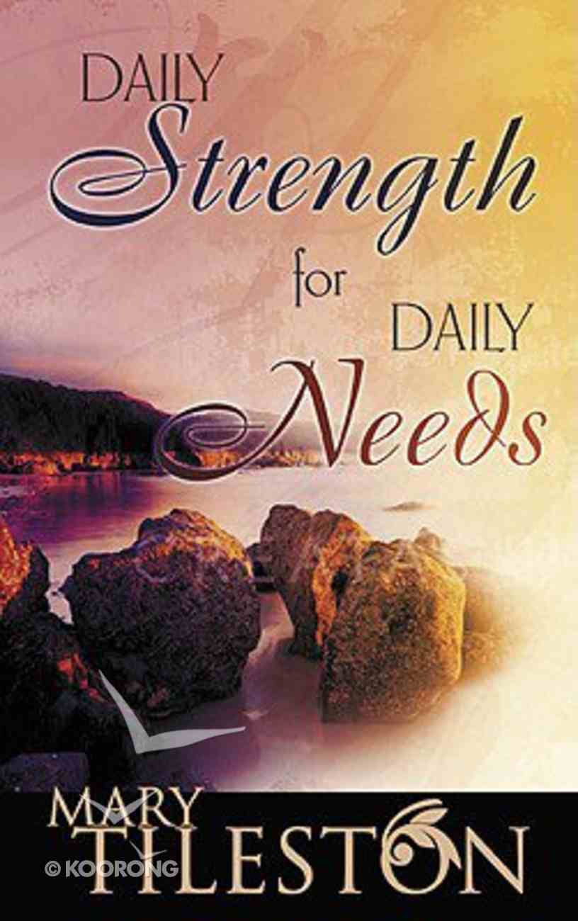 Daily Strength For Daily Needs Paperback