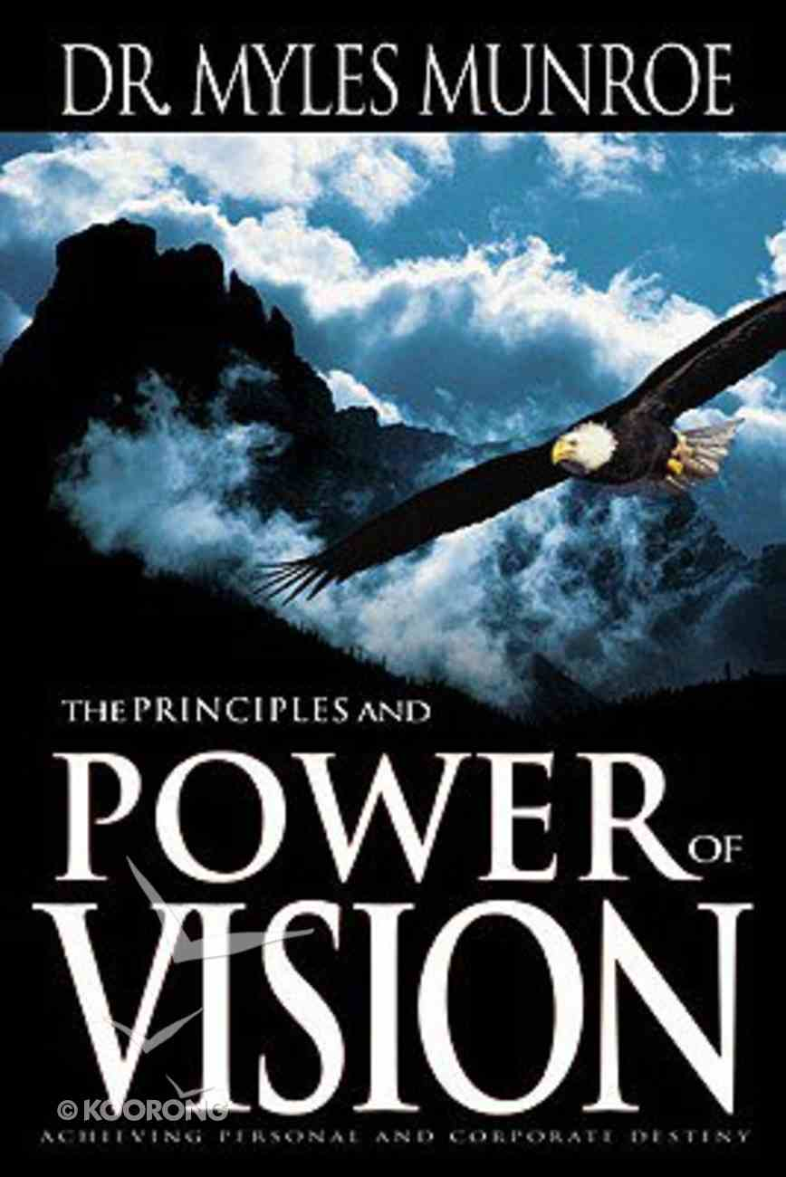 The Principles and Power of Vision Paperback