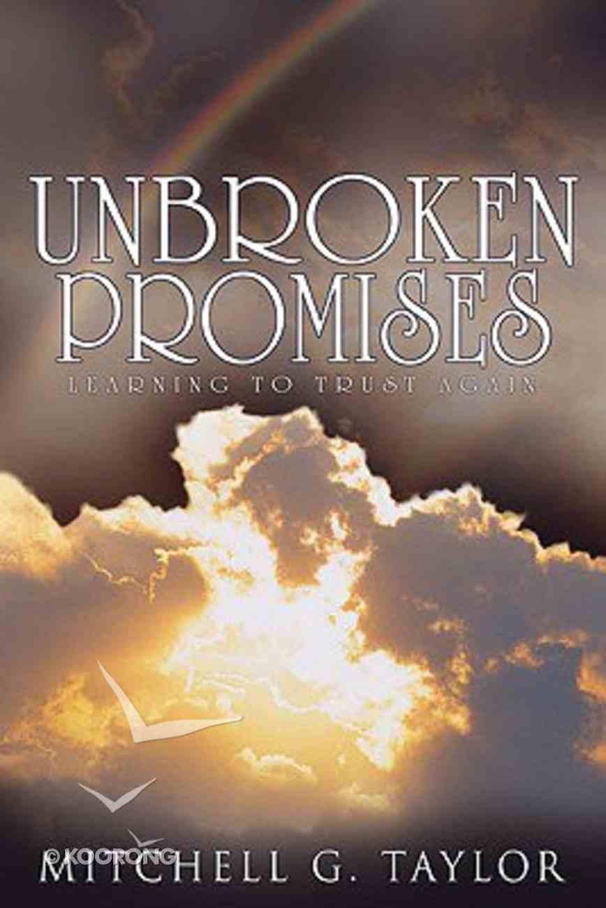 Unbroken Promises Paperback