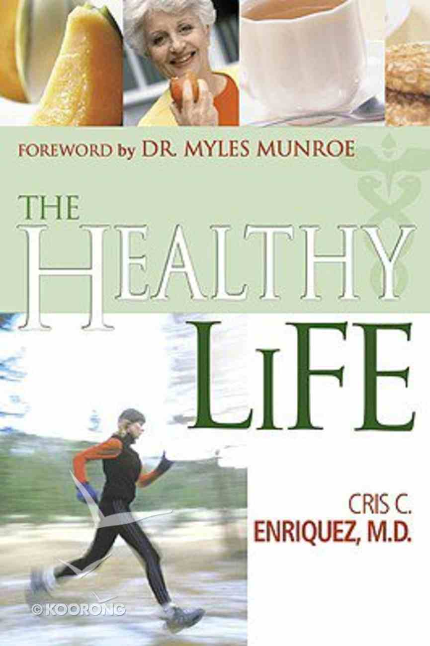 The Healthy Life Paperback
