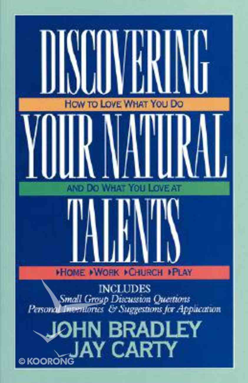 Discovering Your Natural Talents (Unlocking Your Sixth Suitcase) Paperback