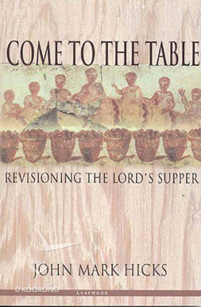 Come to the Table Paperback