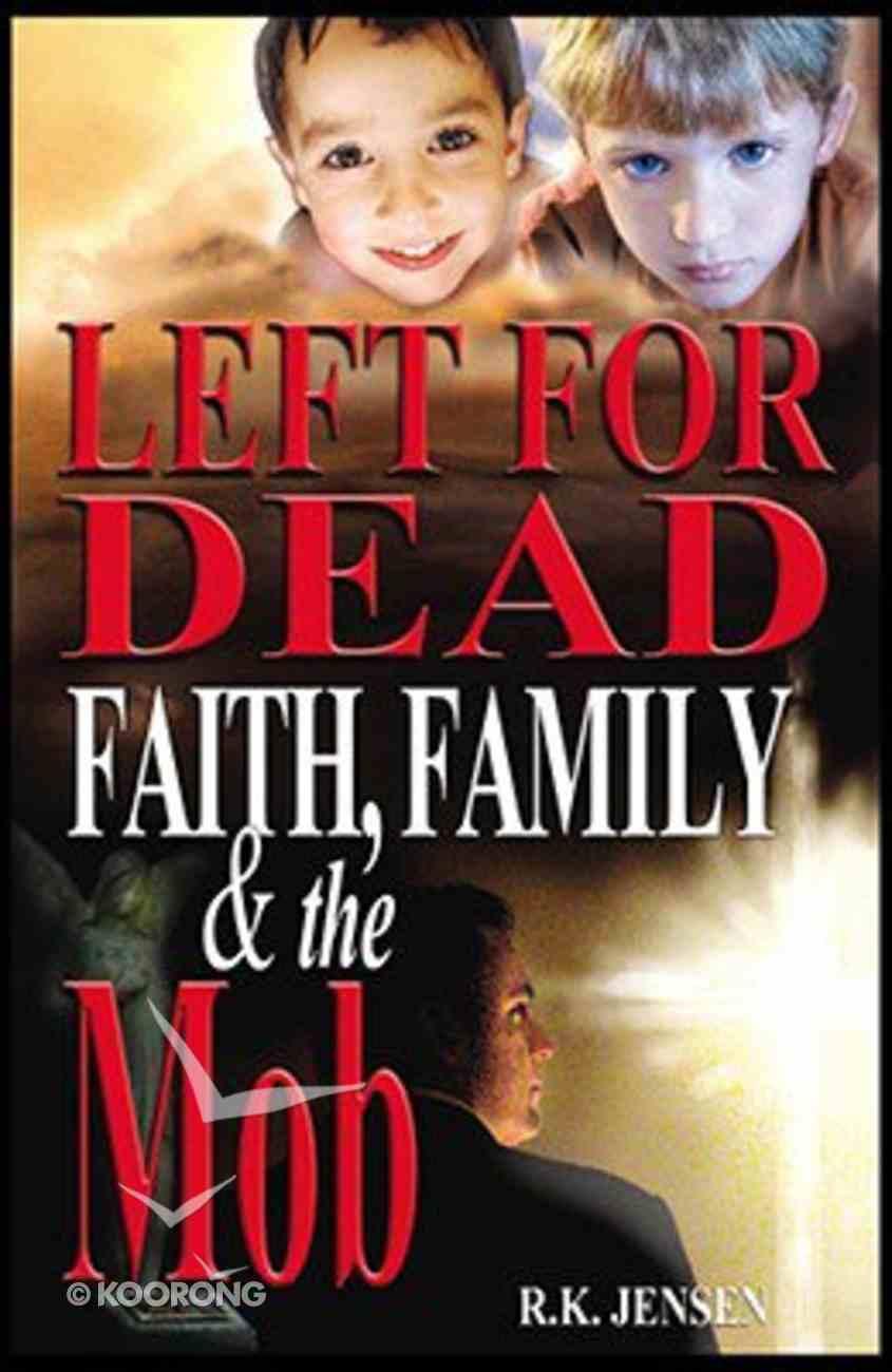 Left For Dead Paperback