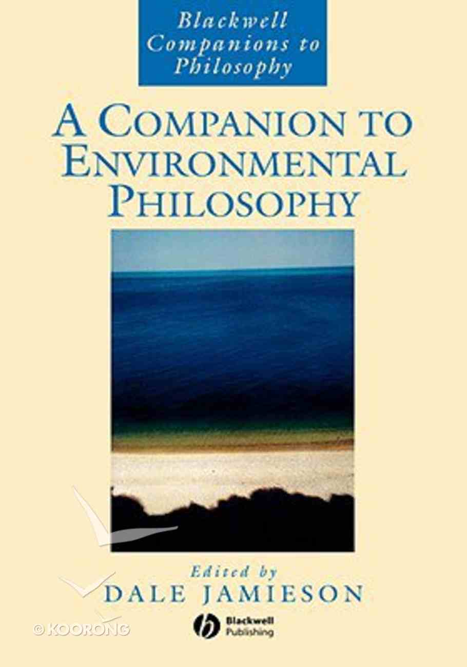 Bcp: A Companion to Environmental Philosophy Paperback