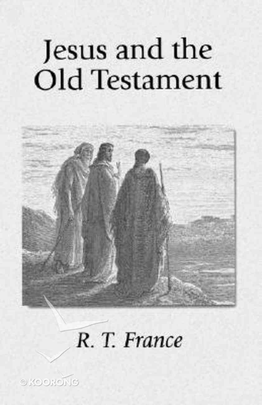 Jesus and the Old Testament Paperback
