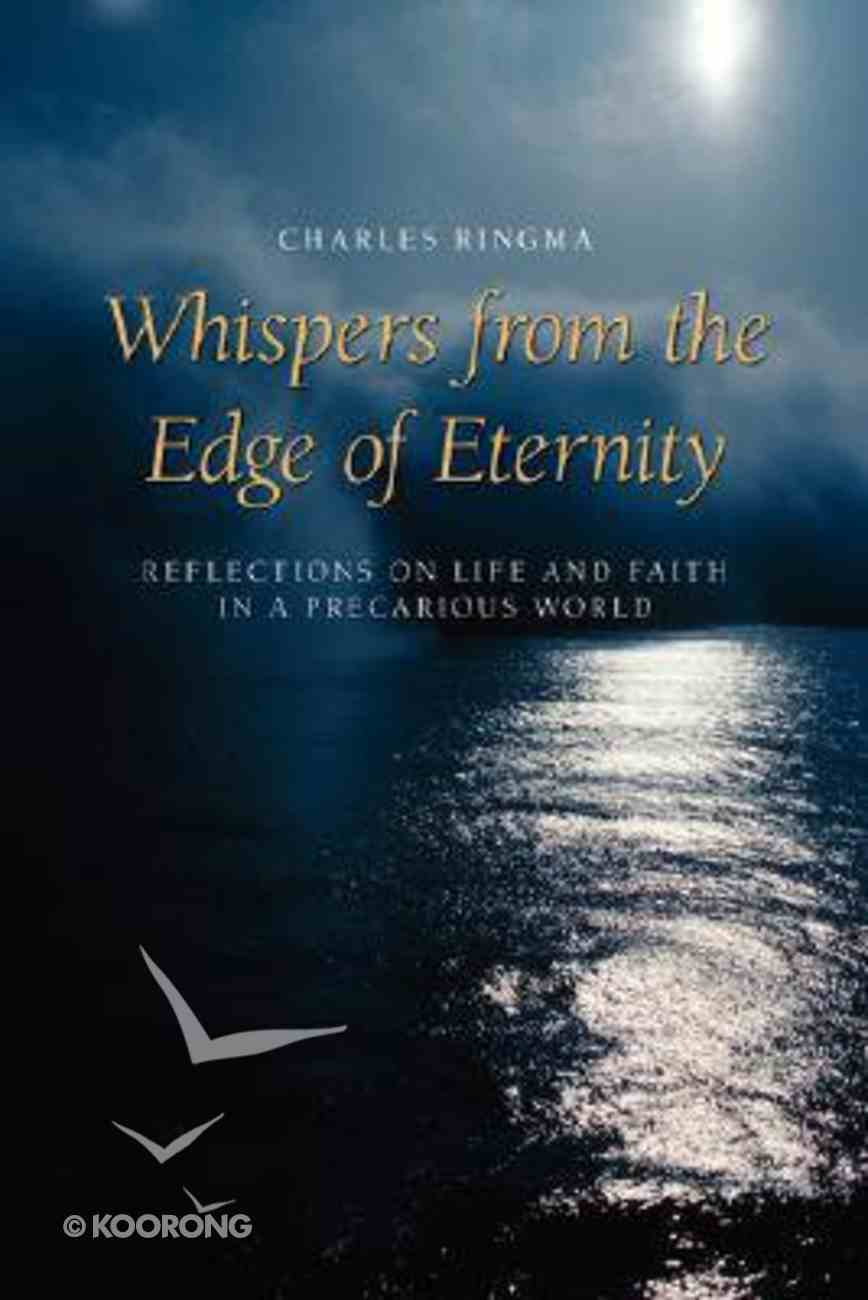 Whispers From the Edge of Eternity Paperback
