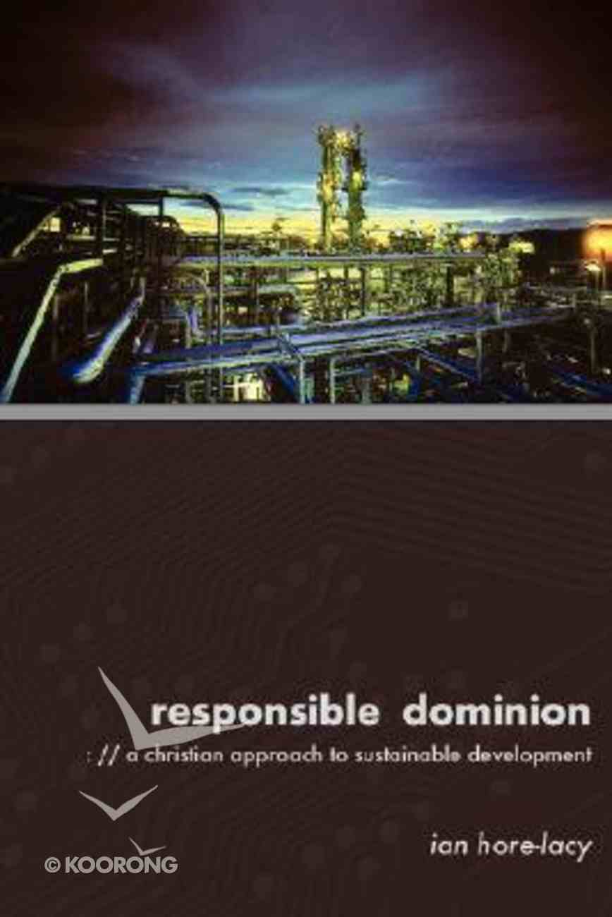 Responsible Dominion Paperback