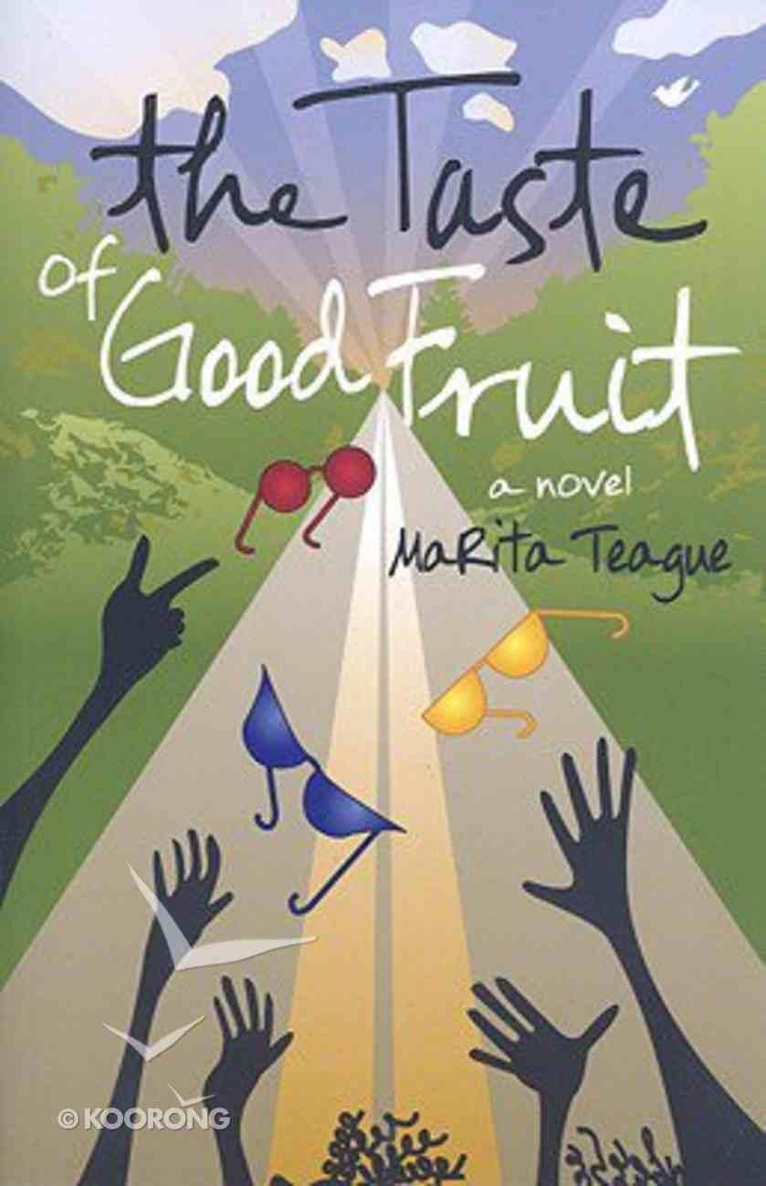 The Taste of Good Fruit Paperback