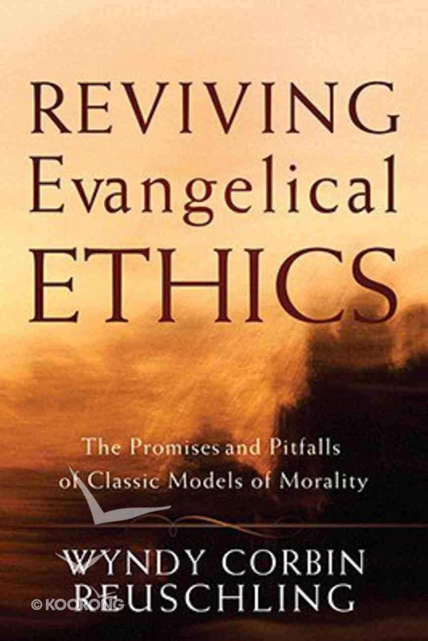 Reviving Evangelical Ethics Paperback
