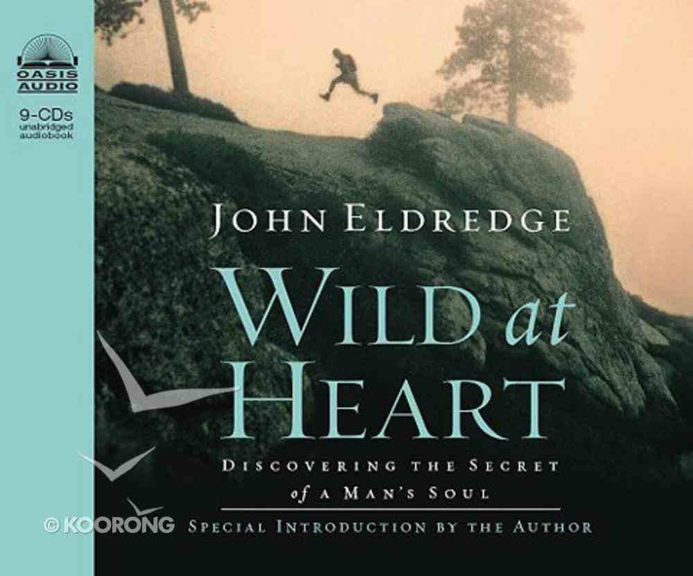 Wild At Heart (Unabridged, 6 Cds) CD