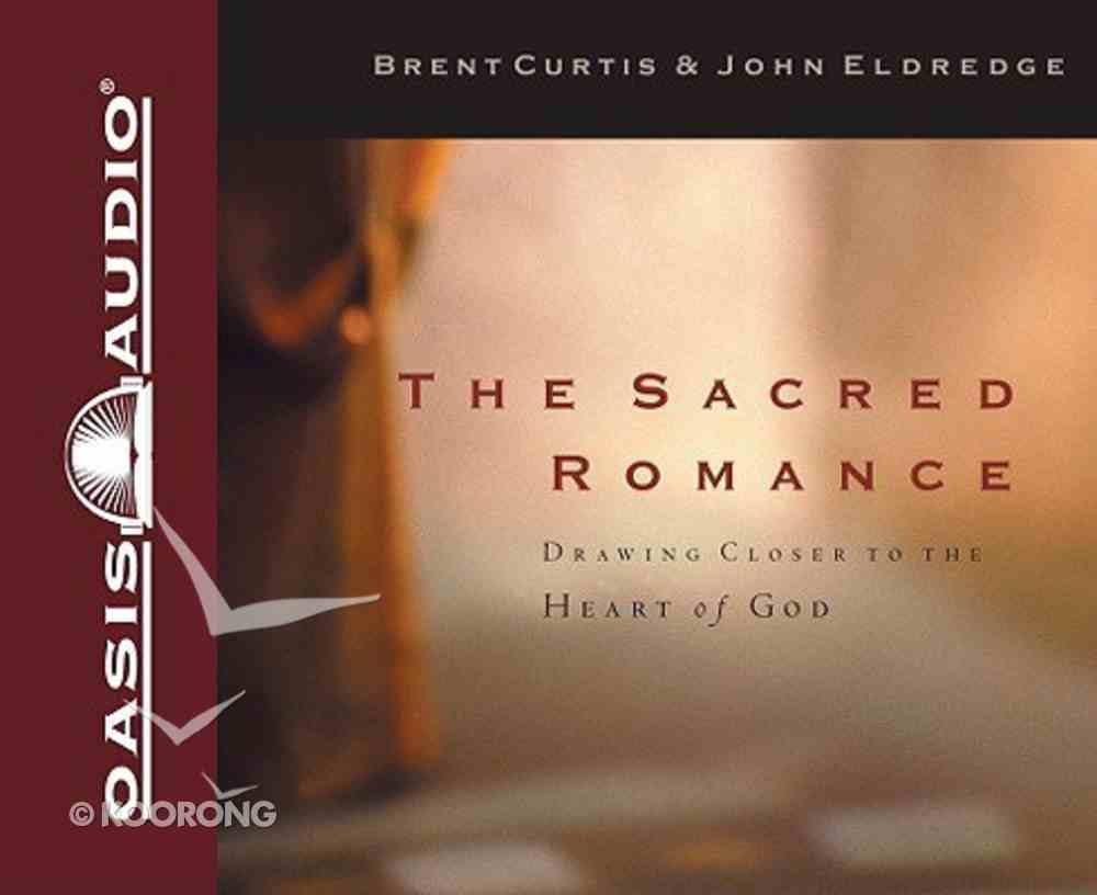 The Sacred Romance (Unabridged 7cds) CD
