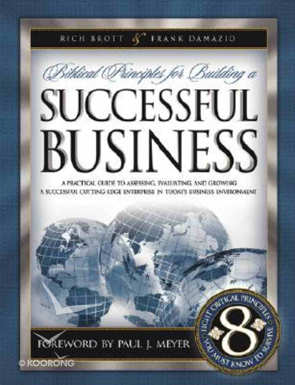Biblical Principles For Building a Successful Business Paperback