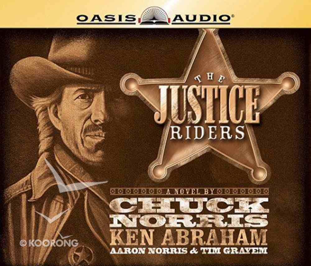 The Justice Riders (Unabridged, 6 CDS) (#01 in Justice Riders Series) CD