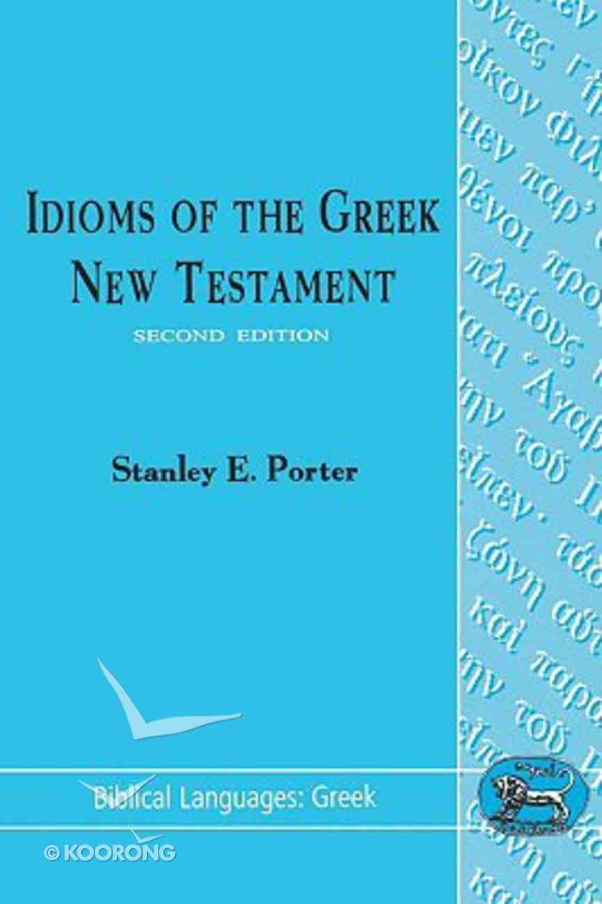 Idioms of the Greek New Testament Paperback