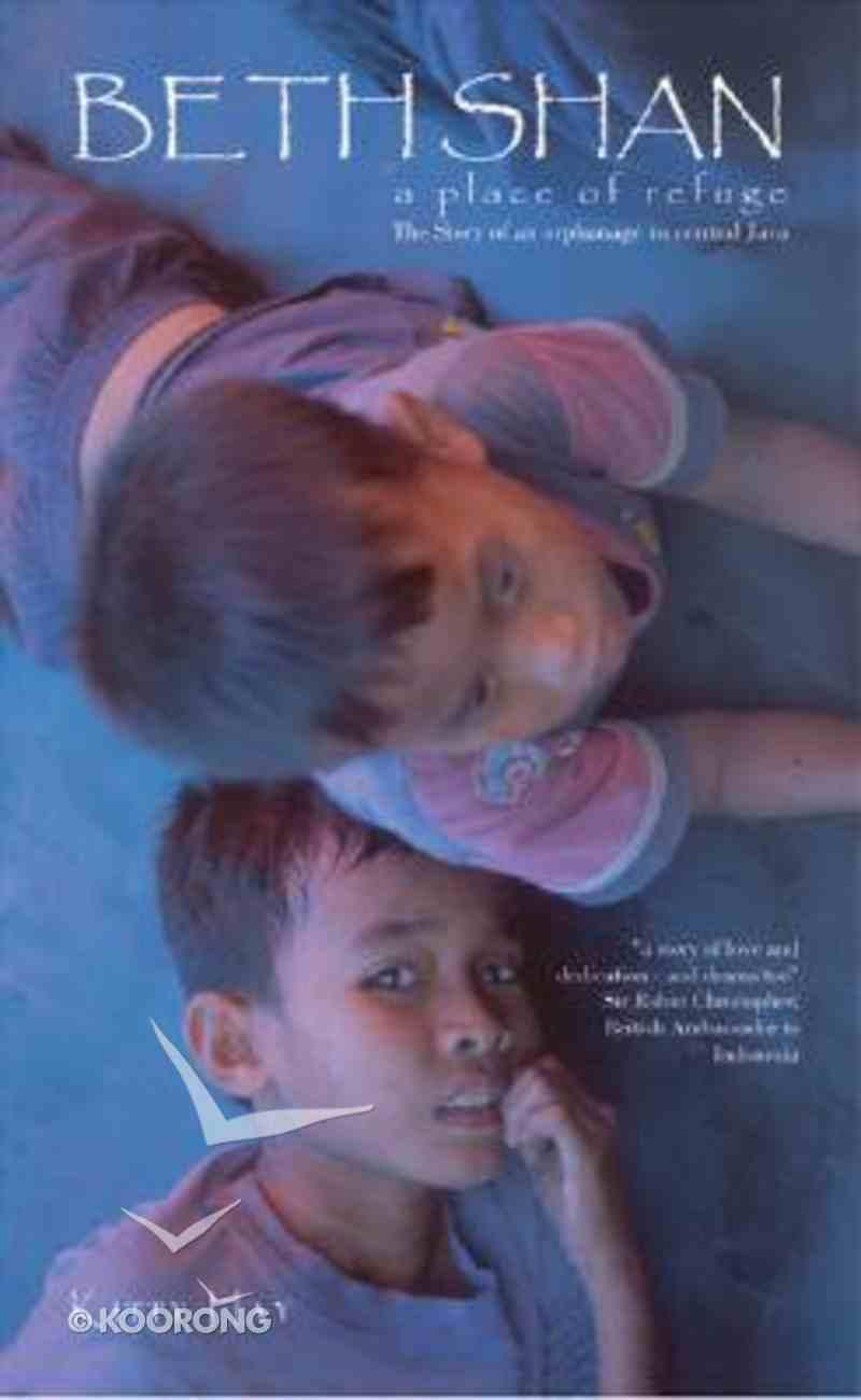 Beth Shan: A Place of Refuge Paperback