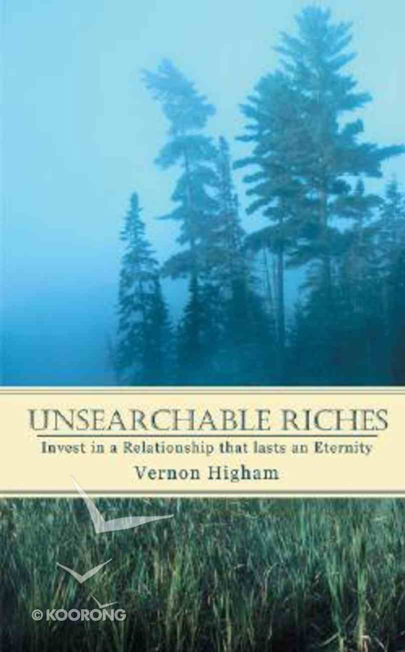 Unsearchable Riches Paperback