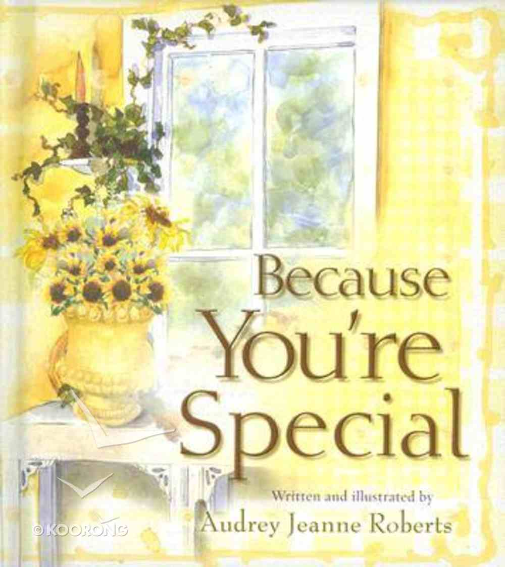 Because You're Special (Spirit Lifters Gifts Series) Hardback