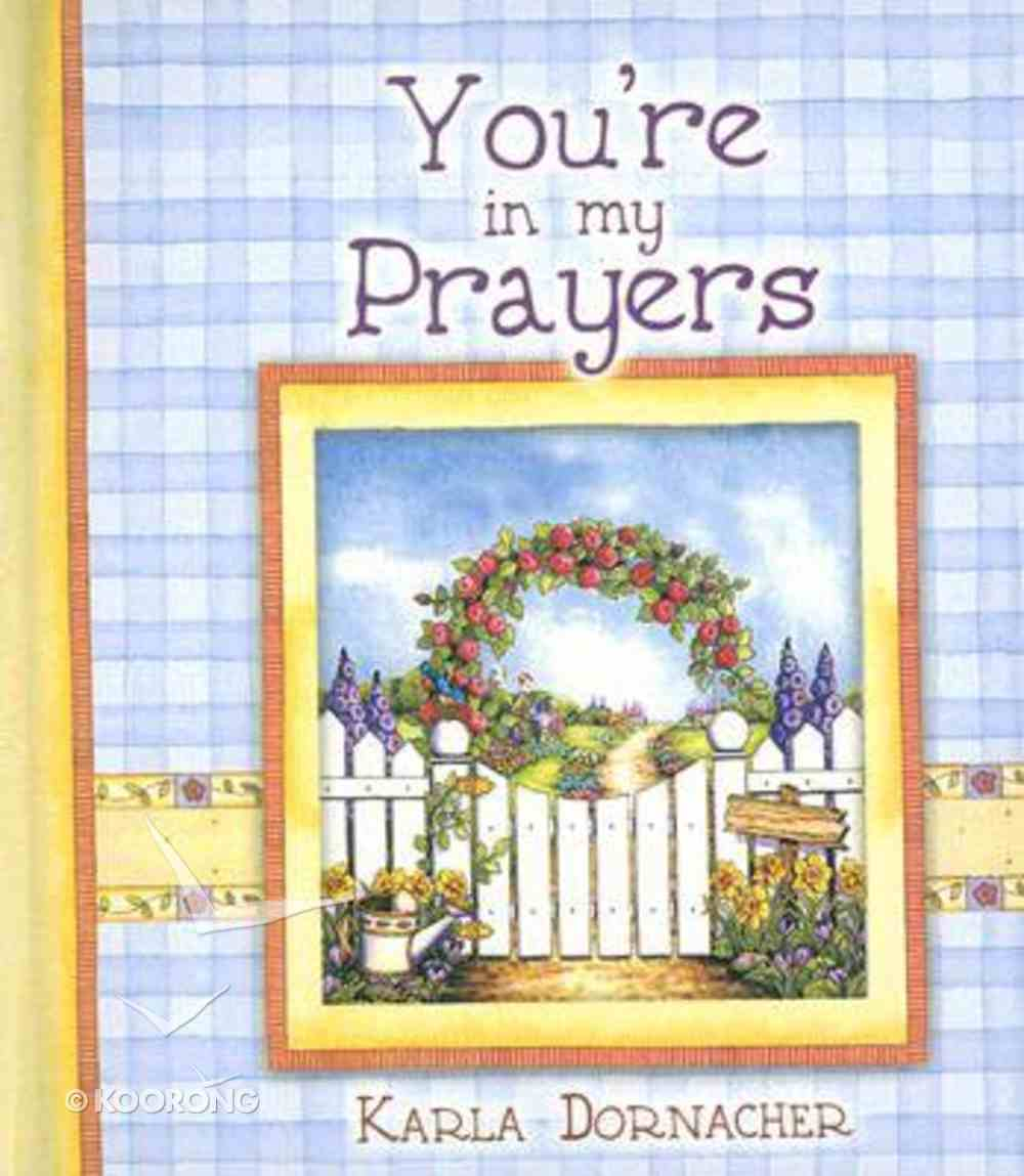 You're in My Prayers (Spirit Lifters Gifts Series) Hardback