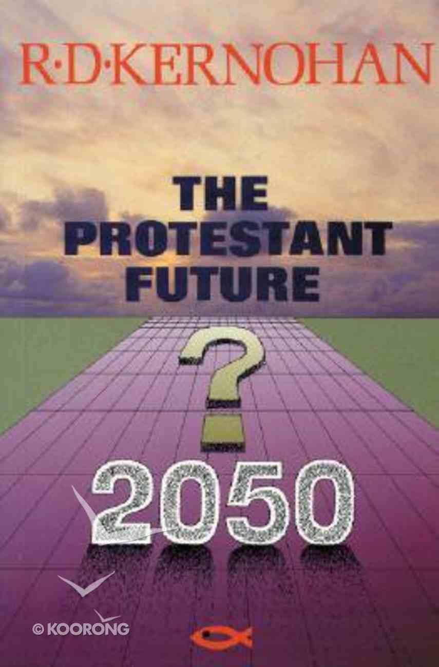 Protestant Future ,The Paperback