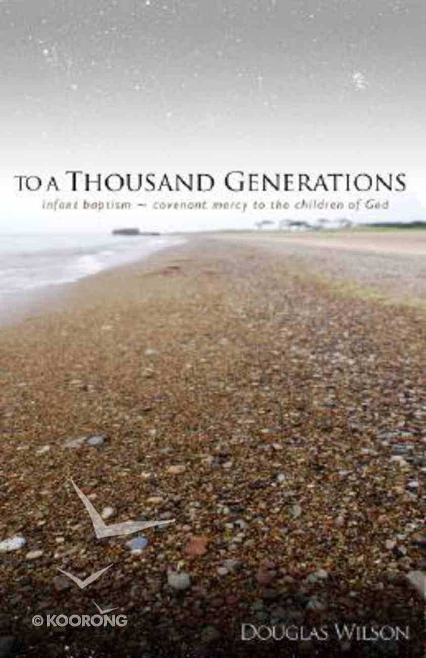 To a Thousand Generations Paperback
