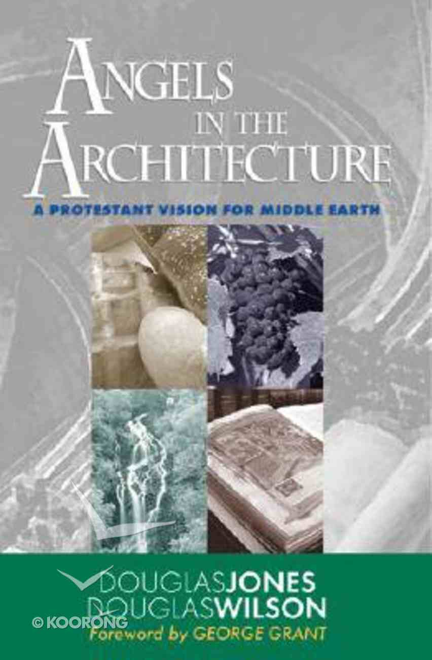 Angels in the Architecture Paperback