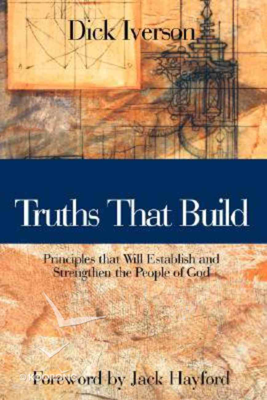 Truths That Build Paperback