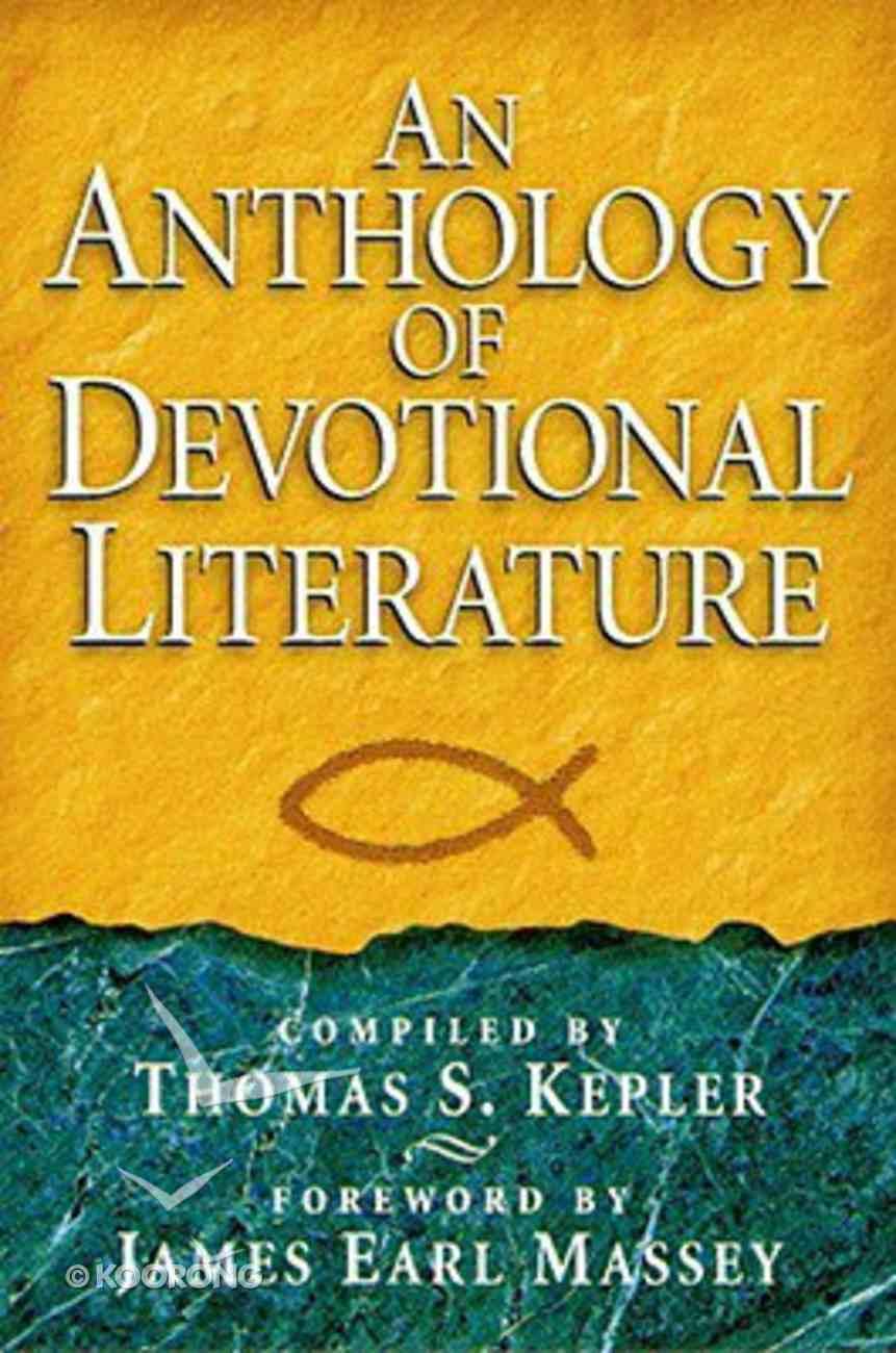 An Anthology of Devotional Literature Hardback