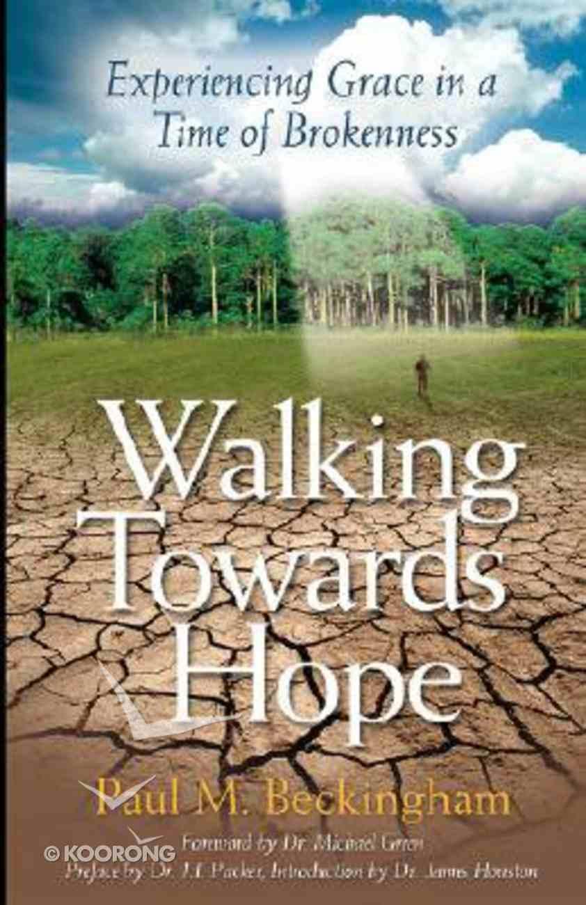 Walking Towards Hope Paperback