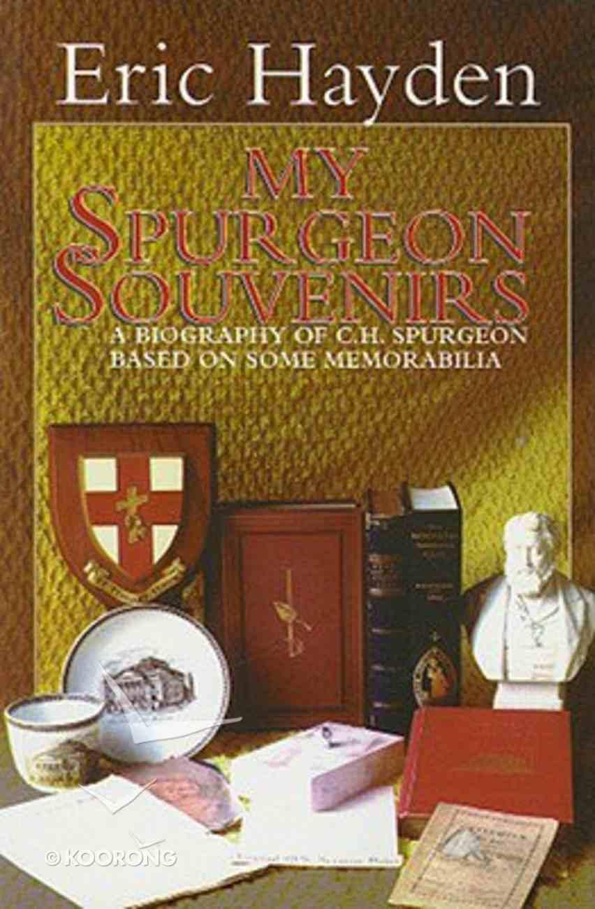 My Spurgeon Souvenirs Paperback