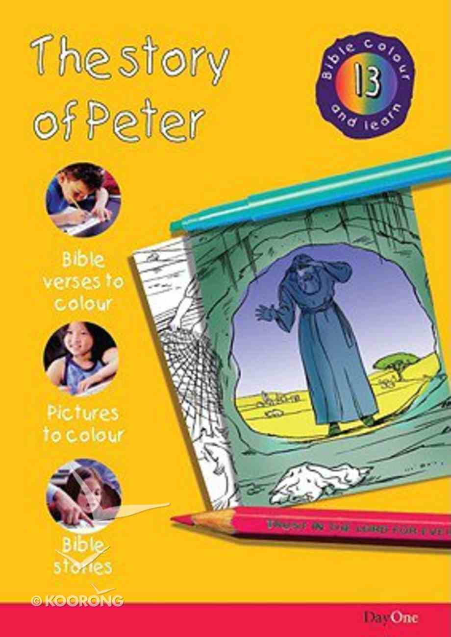 The Story of Peter (#13 in Bible Colour And Learn Series) Paperback