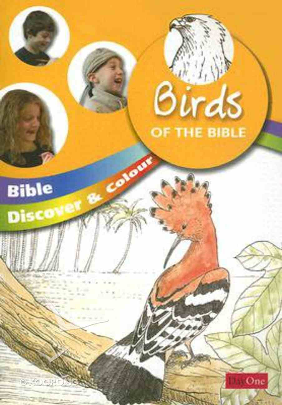 Birds of the Bible (Bible Discover & Colour Series) Paperback