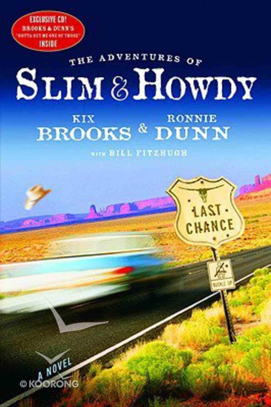 The Adventures of Slim and Howdy Hardback