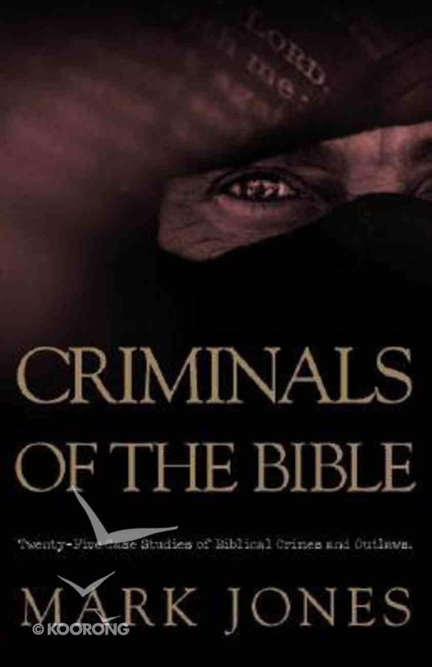 Criminals of the Bible Paperback