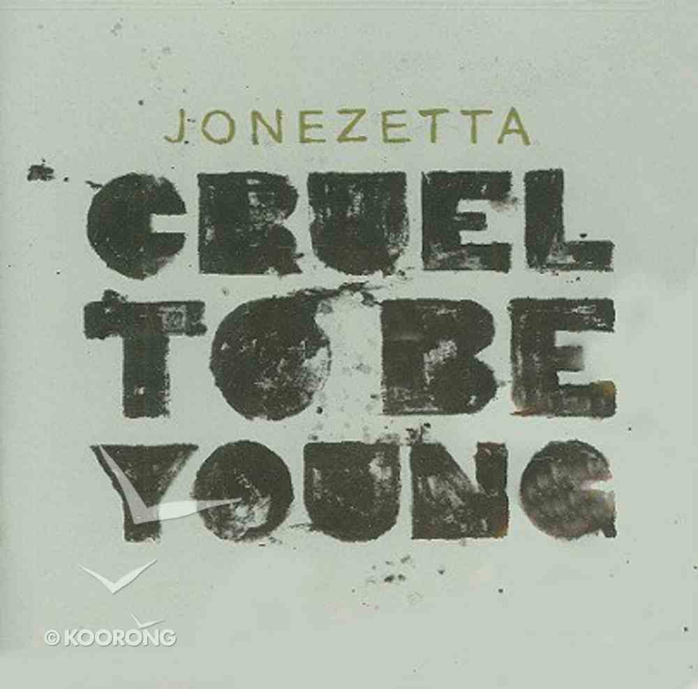 Cruel to Be Young CD