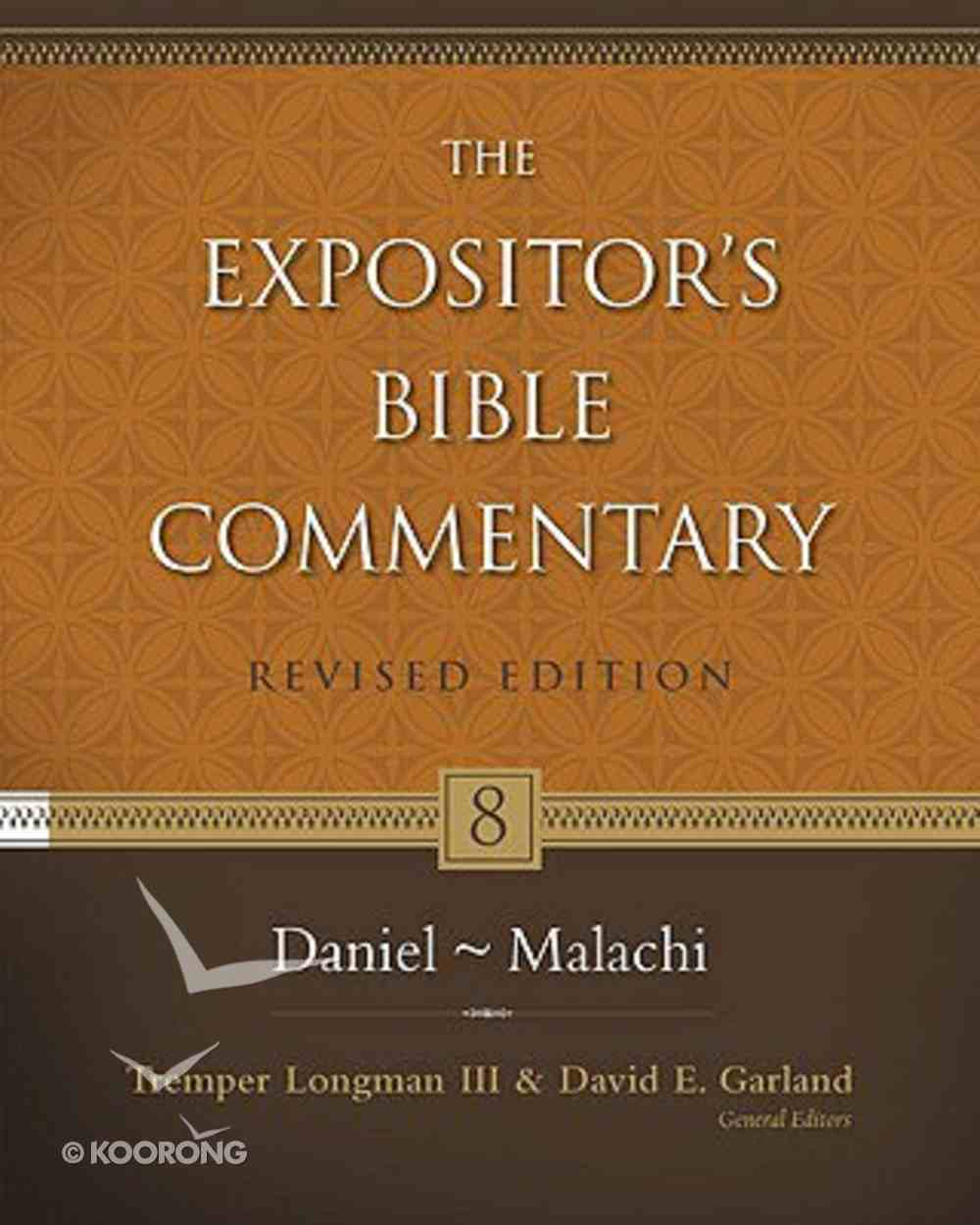 Daniel - Malachi (#08 in Expositor's Bible Commentary Revised Series) Hardback