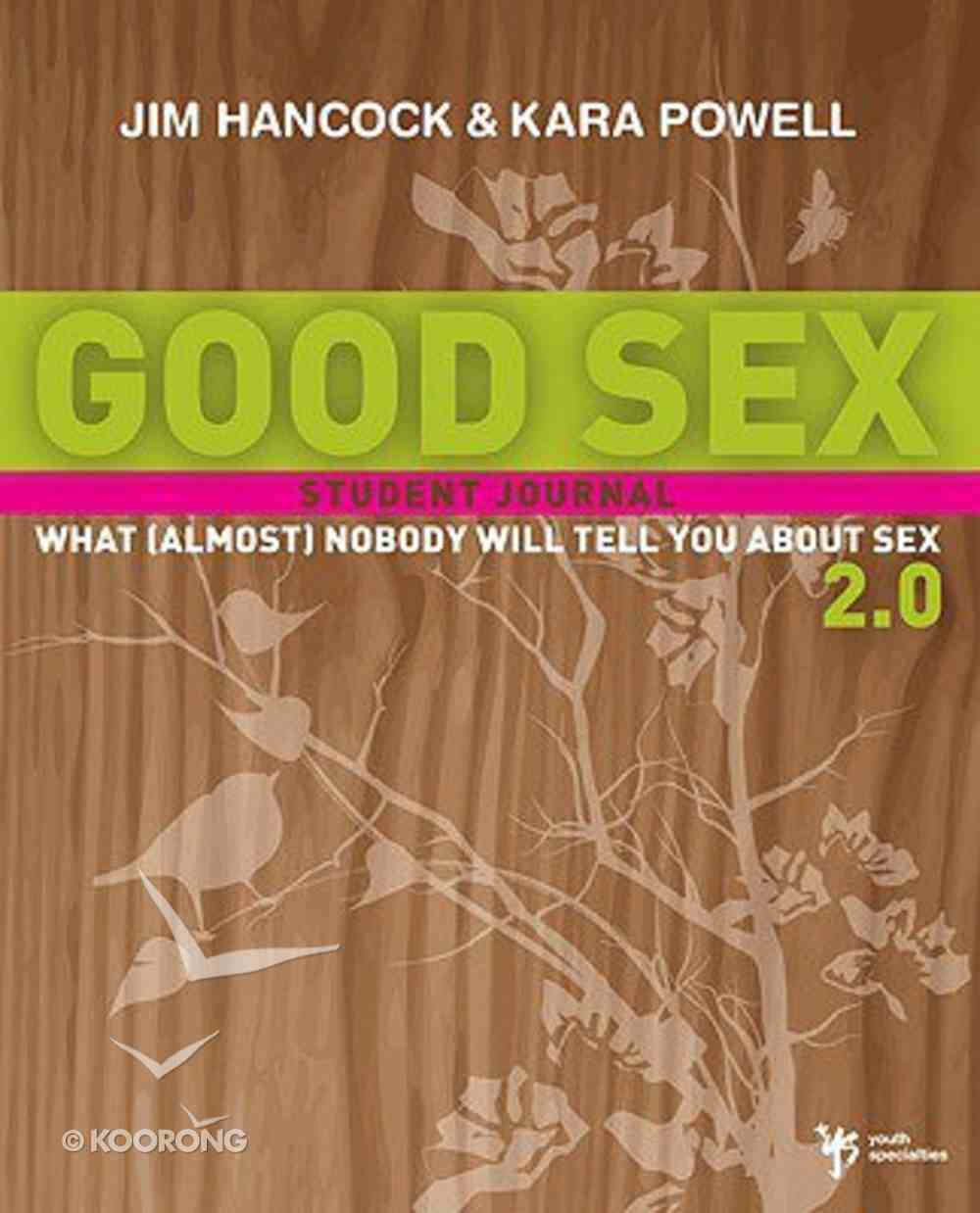 Good Sex Curriculum 2.0 - What Nobody Will Tell You About Sex (Almost) Paperback