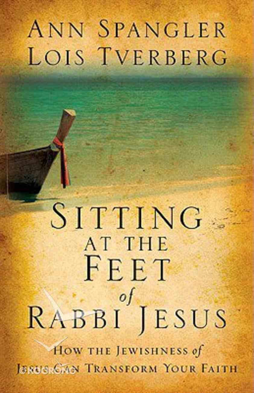 Sitting At the Feet of Rabbi Jesus Hardback