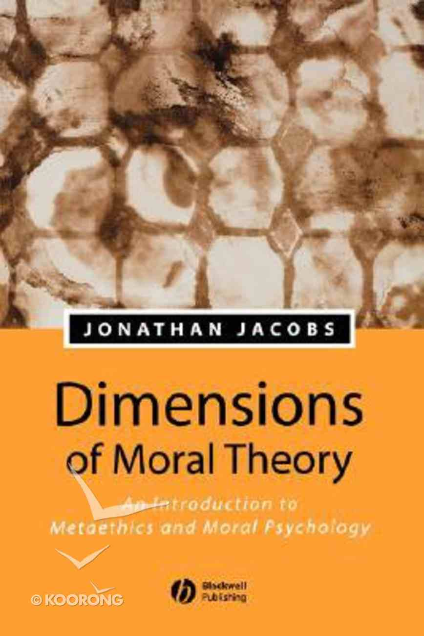 Dimensions of Moral Theory Paperback
