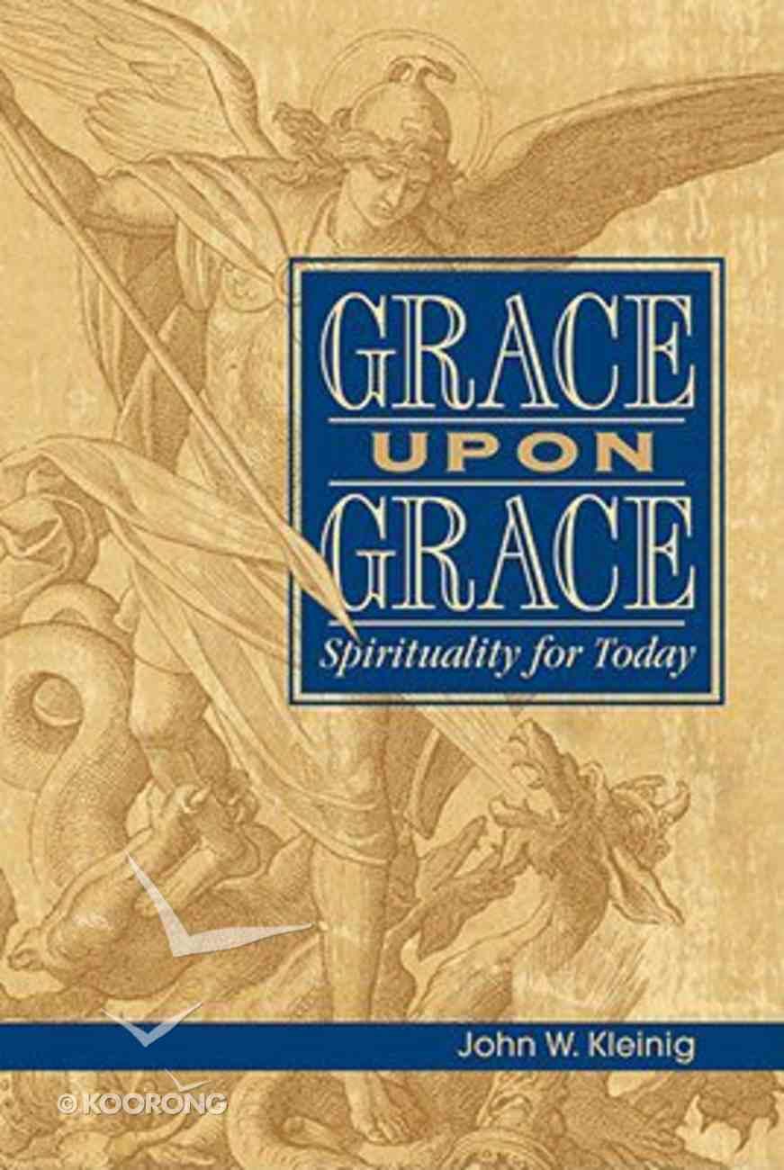 Grace Upon Grace Paperback