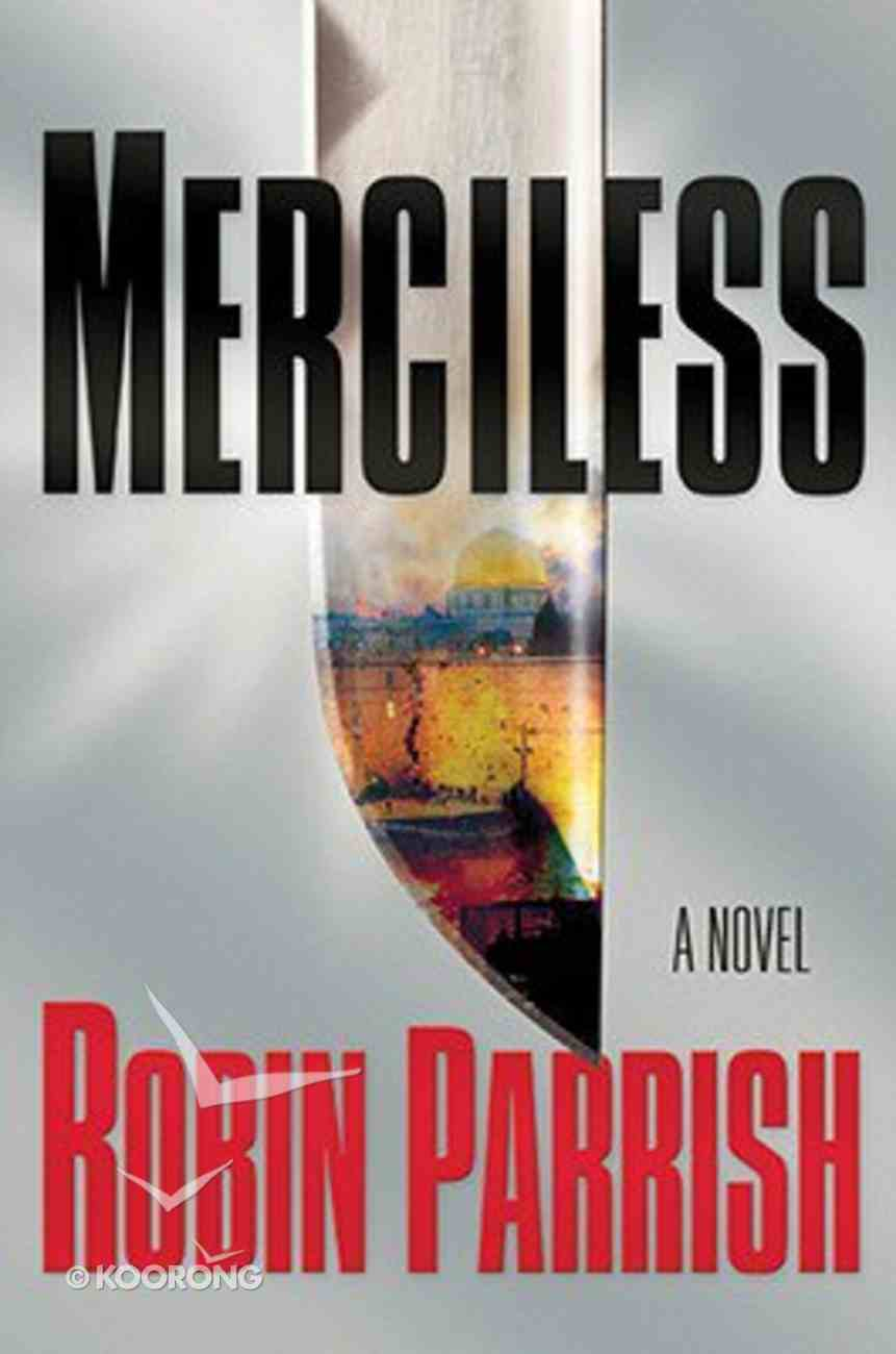 Merciless (#03 in The Dominion Trilogy Series) Hardback
