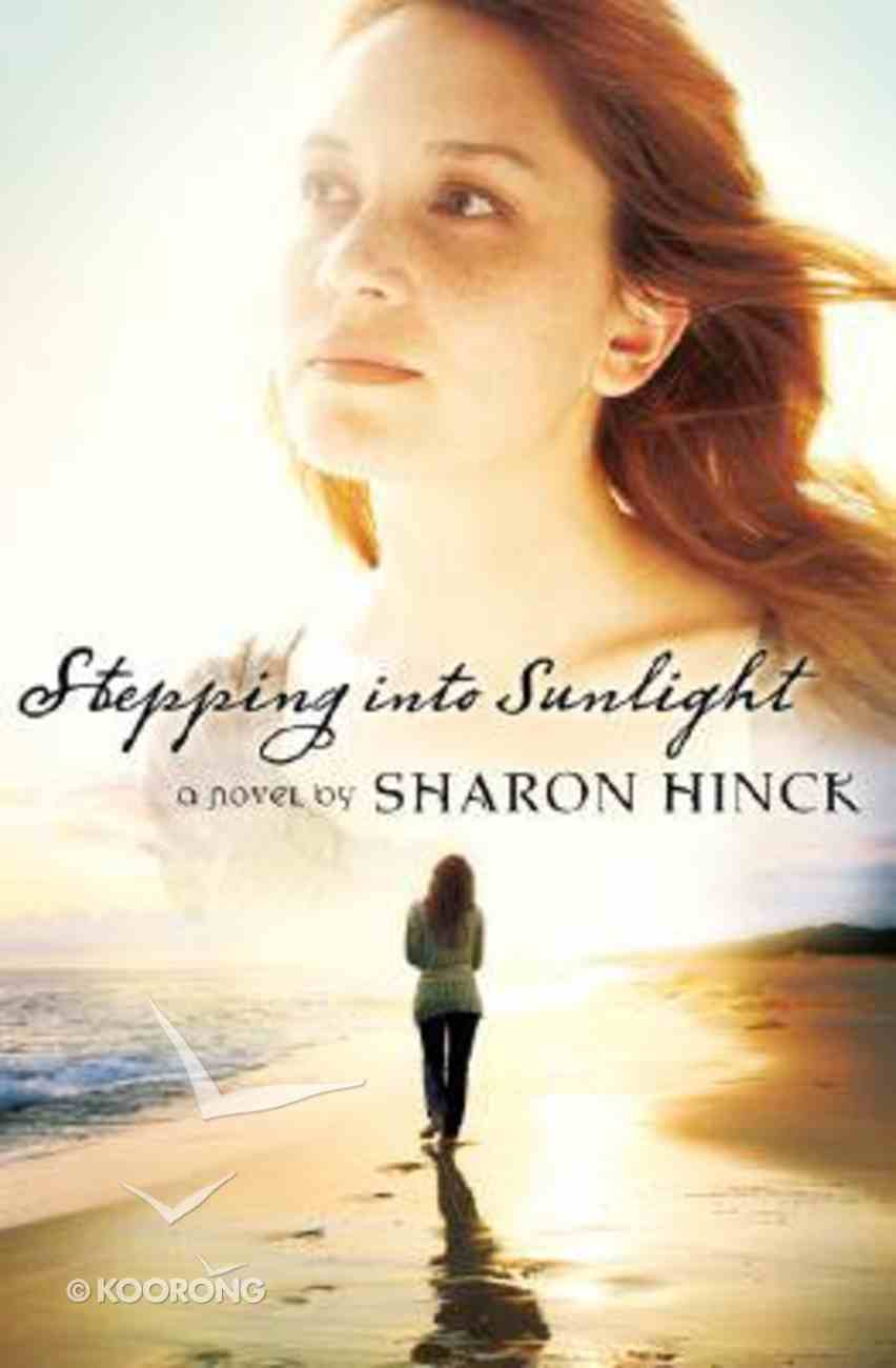 Stepping Into Sunlight Paperback