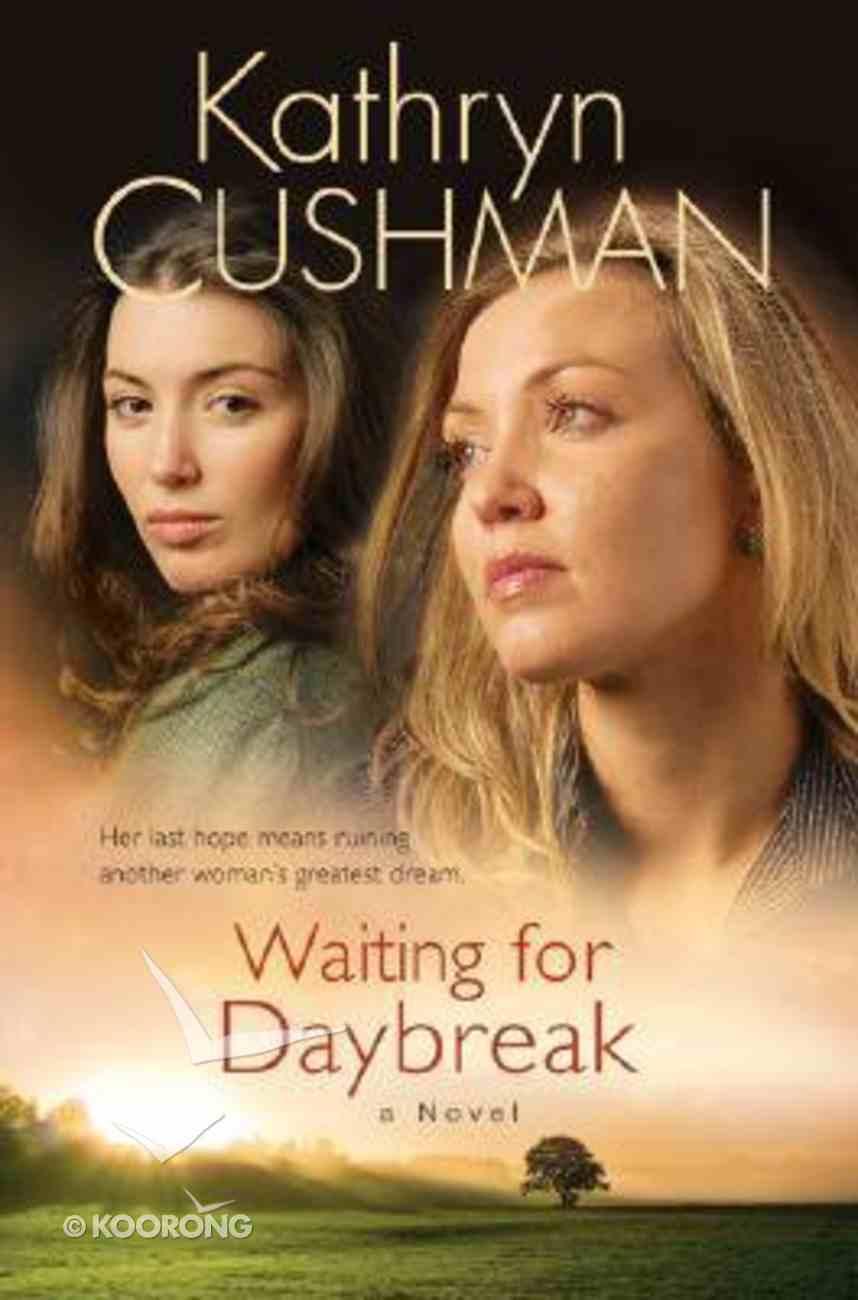 Waiting For Daybreak Paperback