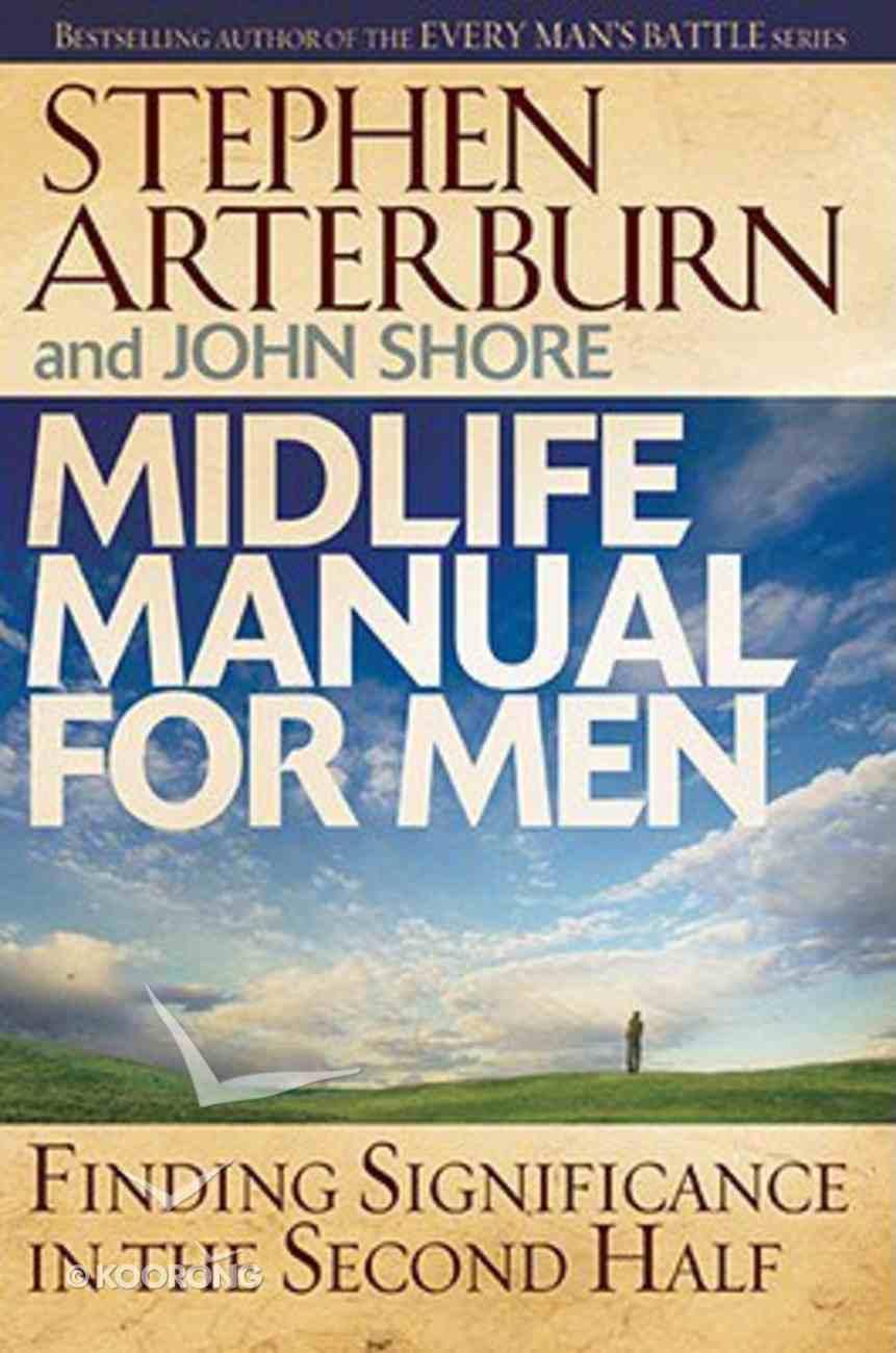Midlife Manual For Men (Life Transitions Series) Hardback